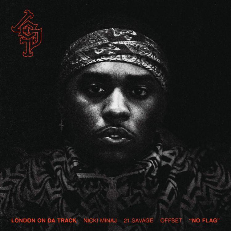 London On Da Track Feat. 21 Savage, Offset & Nicki Minaj – No Flag