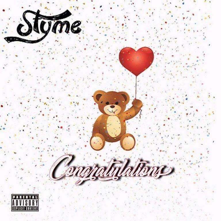Styme – Congratulations (Stream)