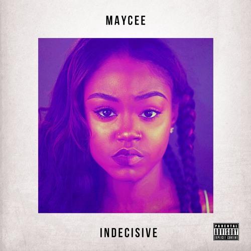 STREAM: Maycee – Indecisive EP