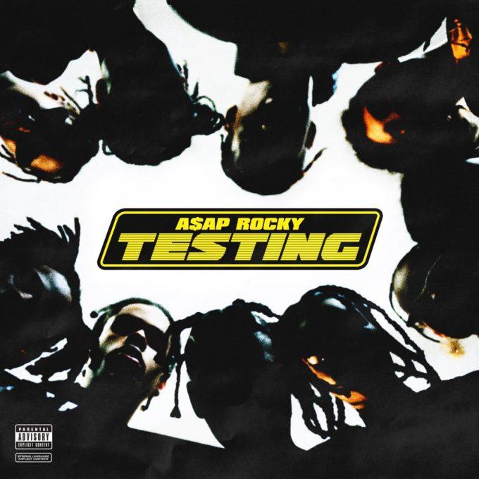 Stream A$AP Rocky's 'Testing'