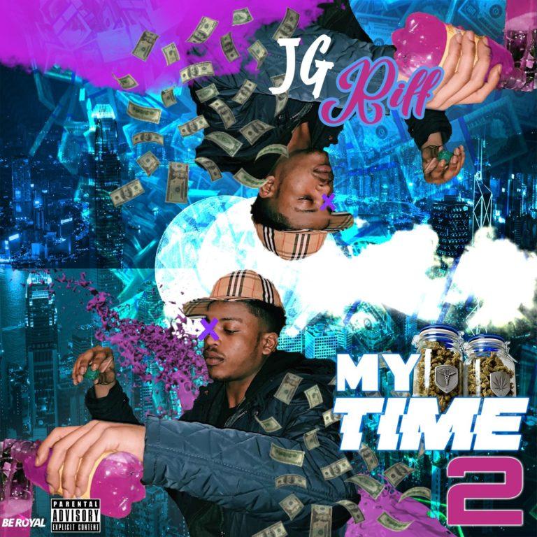 JG Riff – 'My Time 2' (Mixtape Stream)