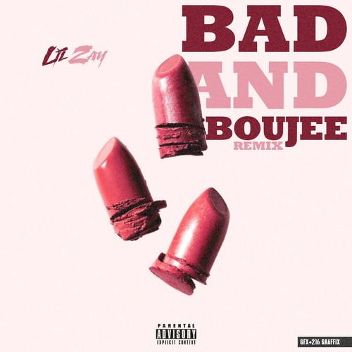 Lil Zay – Bad & Boujee (Freestyle)