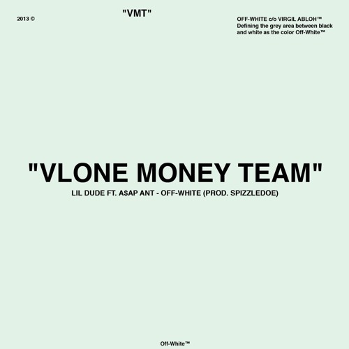 Lil Dude Feat. A$AP Ant – Off-White