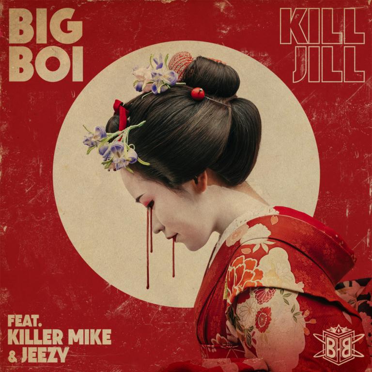Big Boi Feat. Killer Mike & Jeezy – Kill Jill