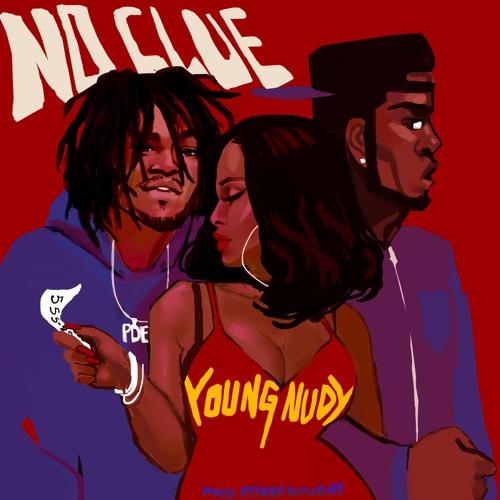 Young Nudy – No Clue