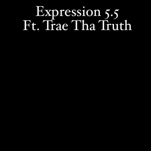 Quentin Miller Feat. Trae Tha Truth – Expression 5.5