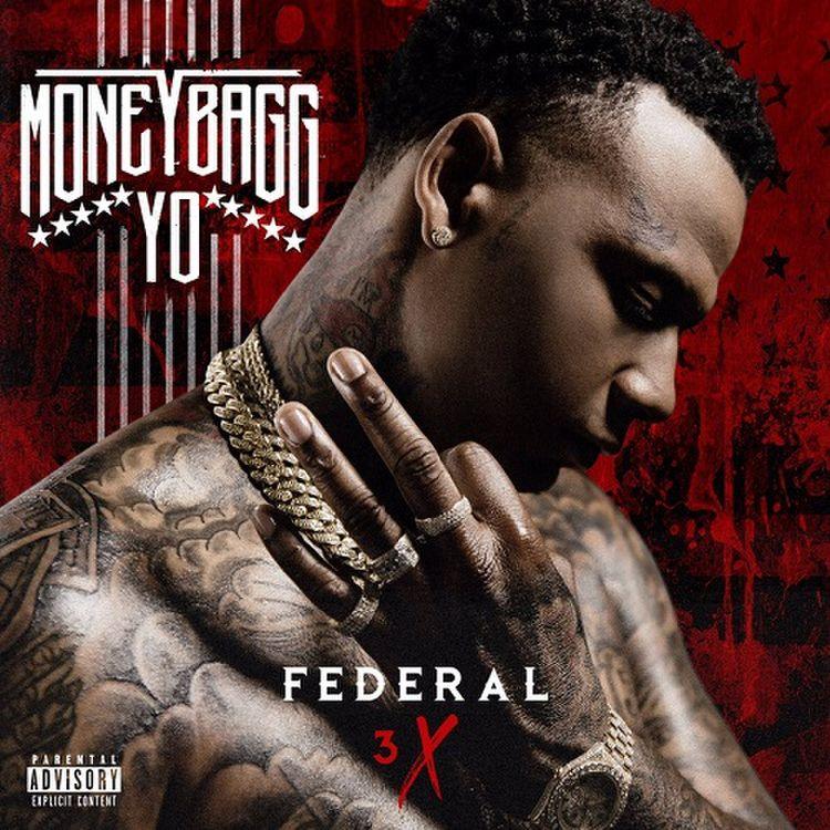 MoneyBagg Yo – Federal 3x (Stream)