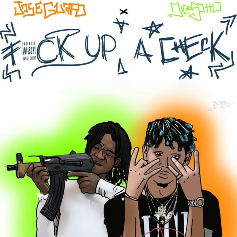 Jose Guapo Feat. Dice Soho – F*ck Up A Check