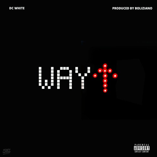 DC White – Way Up