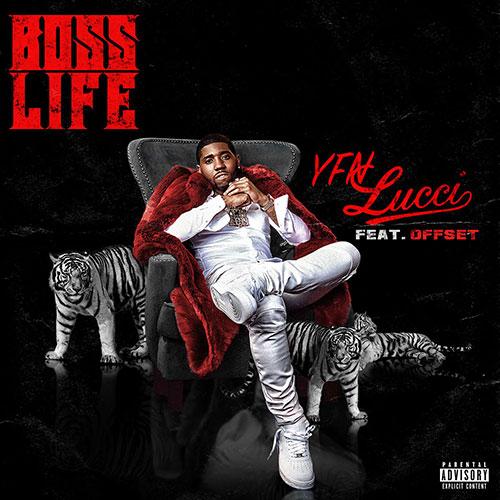 YFN Lucci Feat. Offset – Boss Life