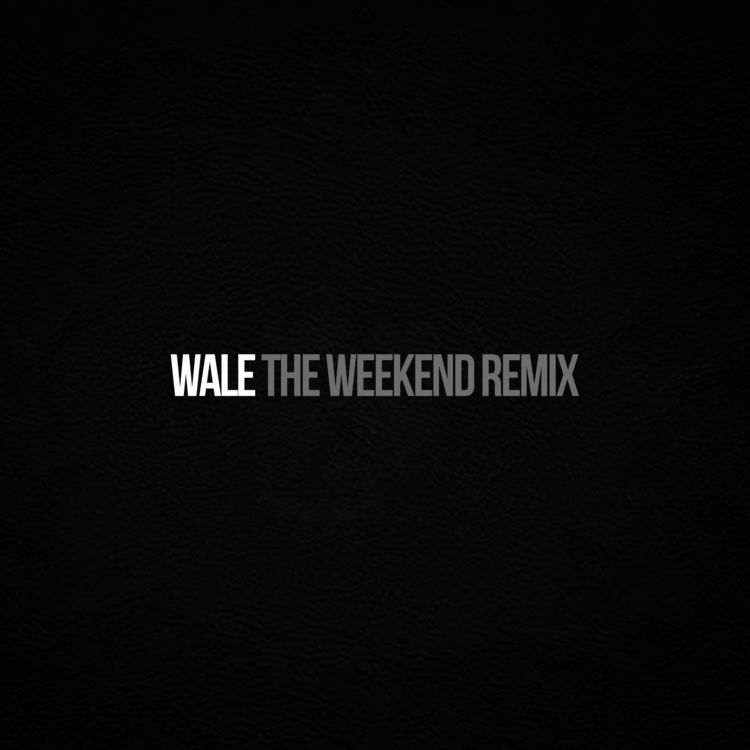 SZA Feat. Wale – The Weekend (Remix)