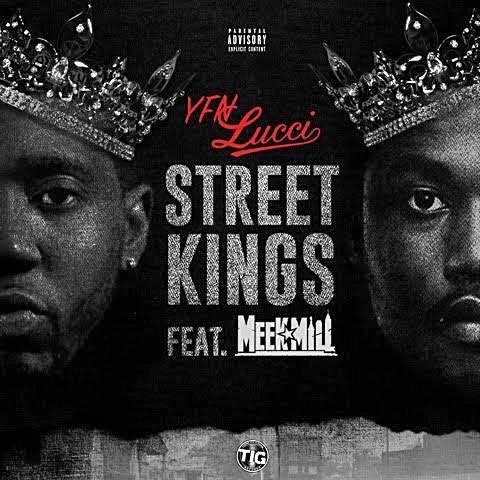 YFN Lucci Feat. Meek Mill – Street Kings