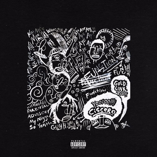 Ciscero Feat. GoldLink, April George & Cheakity – Function