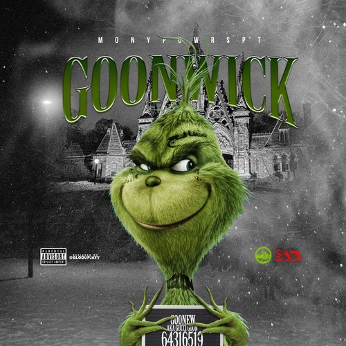 """Goonew Drops 'Goonwick' (Mixtape); """"Came In"""" & """"More Money More Problems"""" (w/ Ouwopp)"""