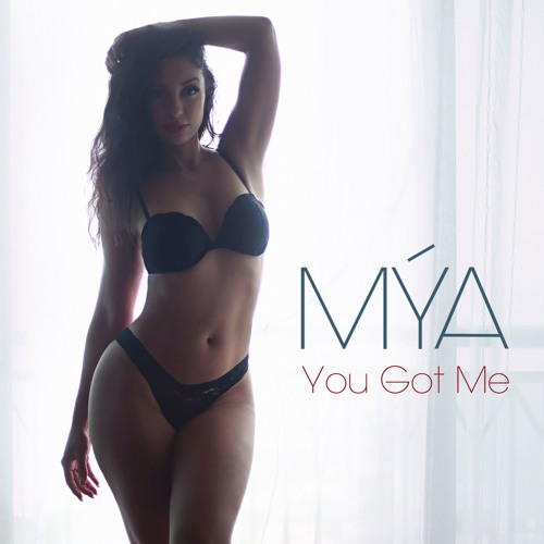 Mýa – You Got Me