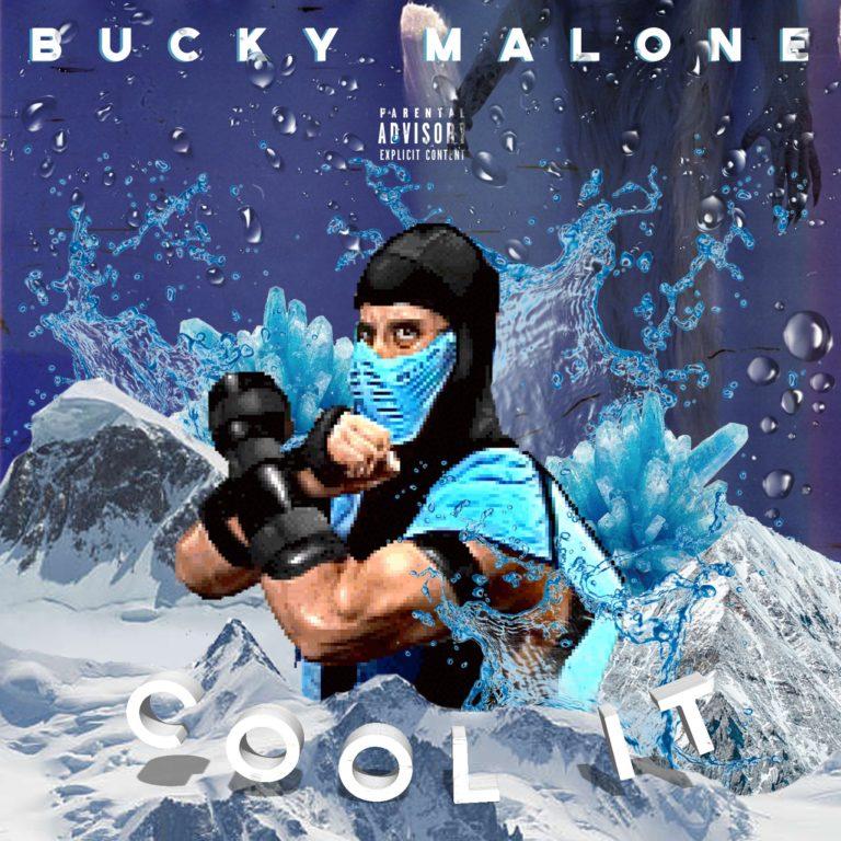 """Bucky Malone – """"Cool It"""""""