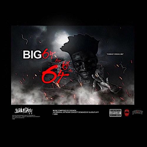 Goonew – 'BIG64' (EP)