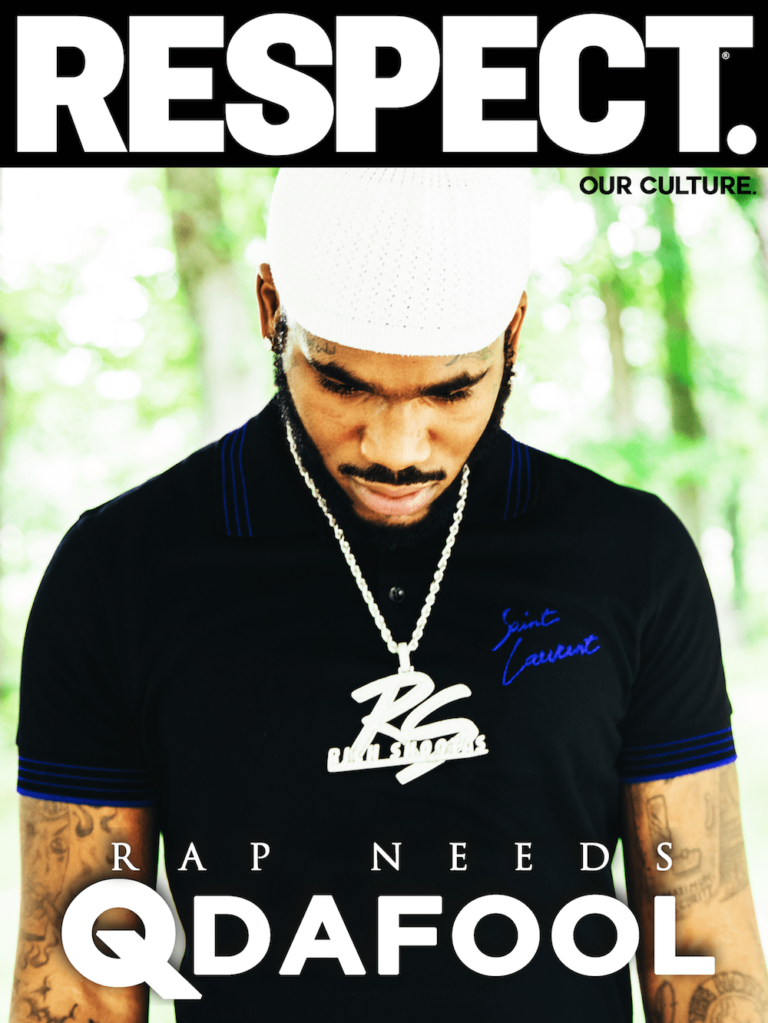 Q Da Fool – RESPECT. Magazine Interview