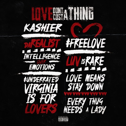 "Kashier – ""Love Don't Cost A Thing"" (Mixtape)"