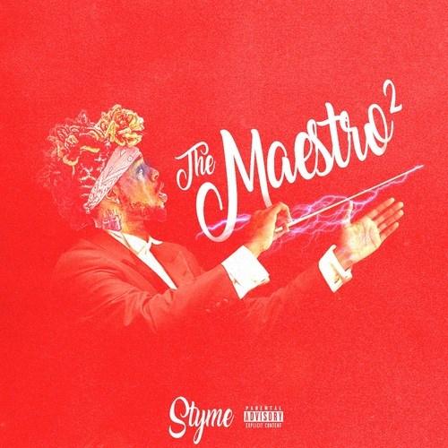 Styme – 'The Maestro 2' (Stream)