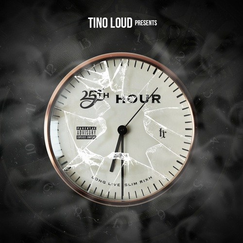 Stream Tino Loud's '25th Hour' Project