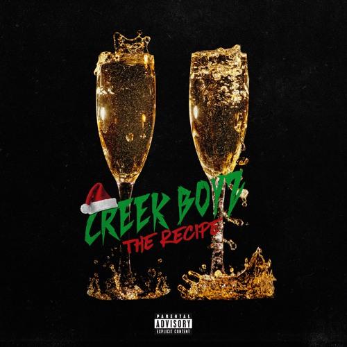 """Creek Boyz – """"The Recipe"""""""