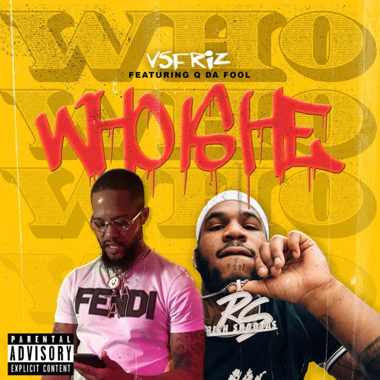 """VsFriz Feat. Q Da Fool – """"Who Is He"""""""