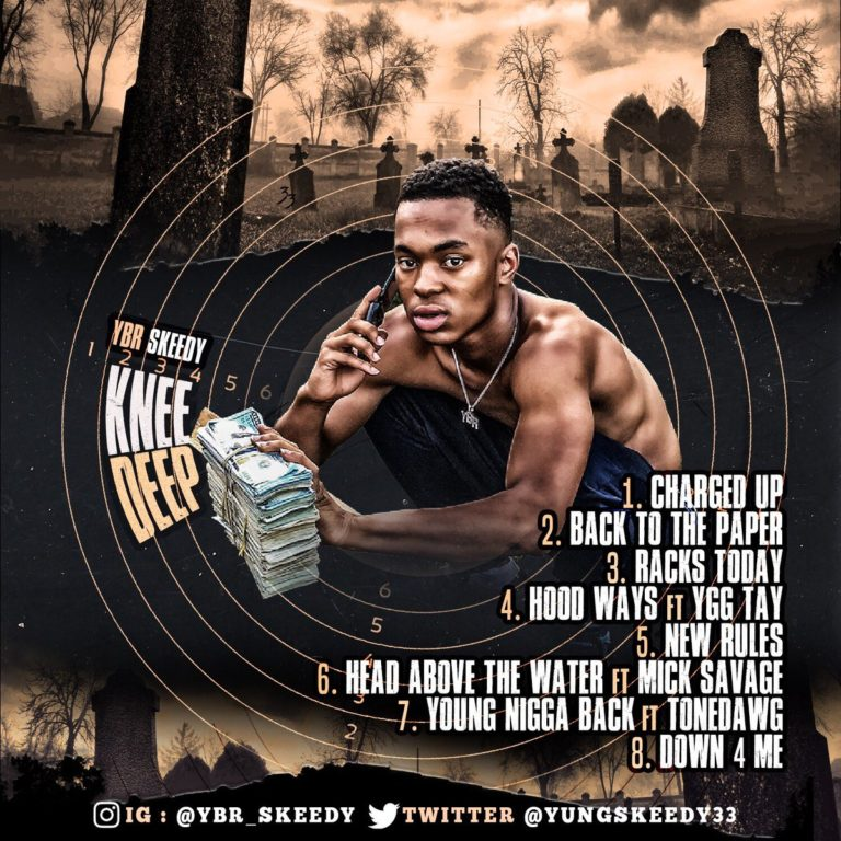 YBR Skeedy – Knee Deep (Stream)