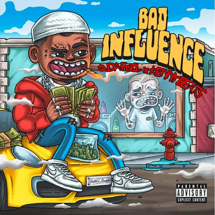 Q Da Fool & Kenny Beats – 'Bad Influence' EP