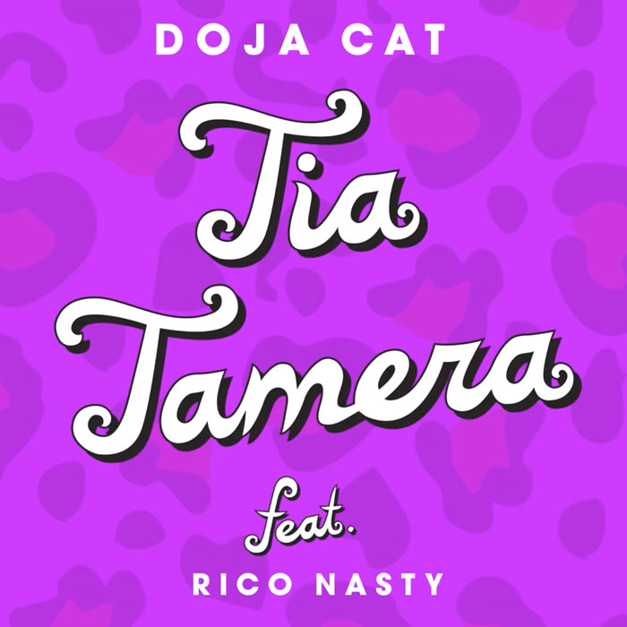 "Doja Cat Feat. Rico Nasty – ""Tia Tamara"""