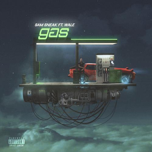 "Sam Sneak Feat. Wale – ""Gas"""