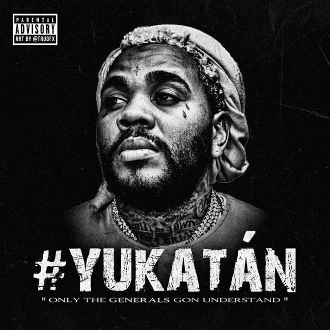"""Kevin Gates – """"#Yukatan"""""""