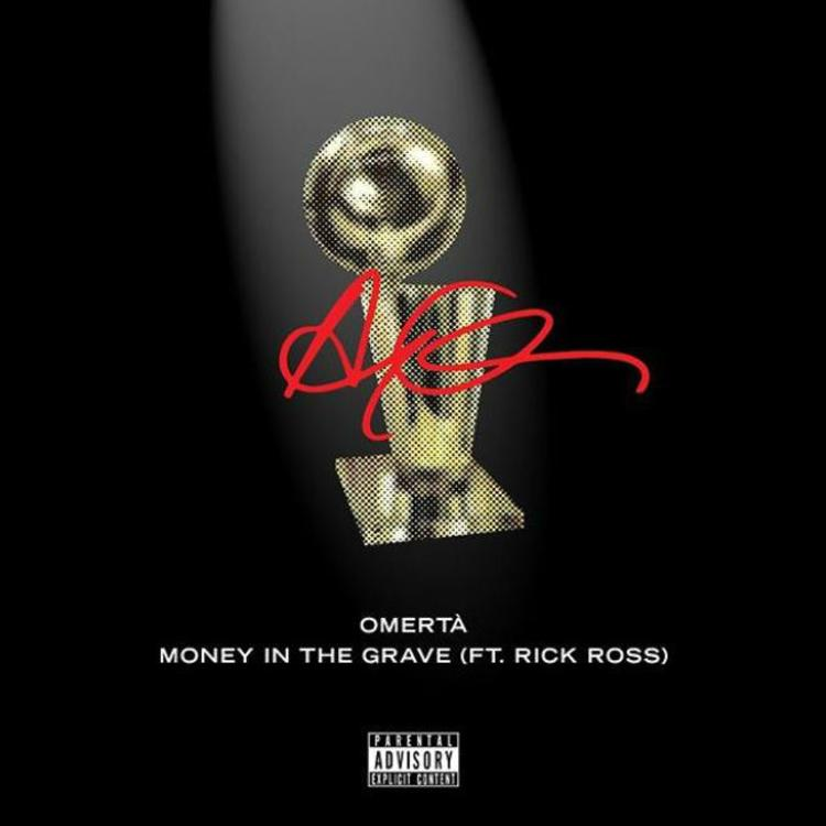 "Drake – ""Omerta"" & ""Money In The Grave"" Feat. Rick Ross"