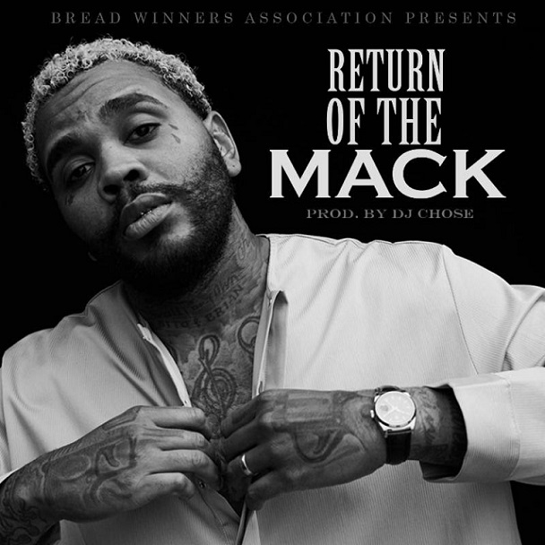 "Kevin Gates – ""Return Of The Mack"""