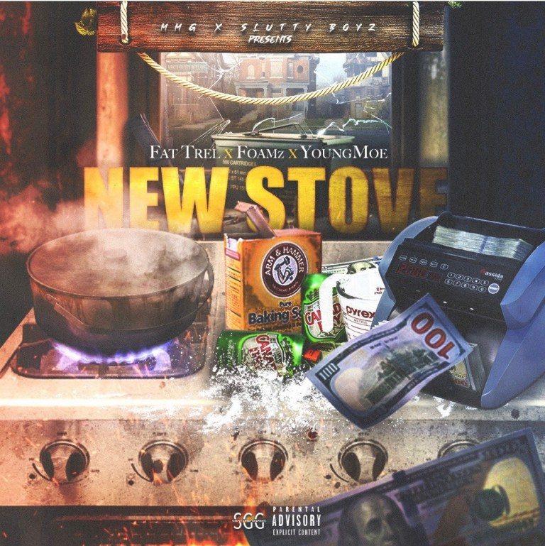 """Foamz Ft. Fat Trel & Young Moe – """"New Stove"""""""