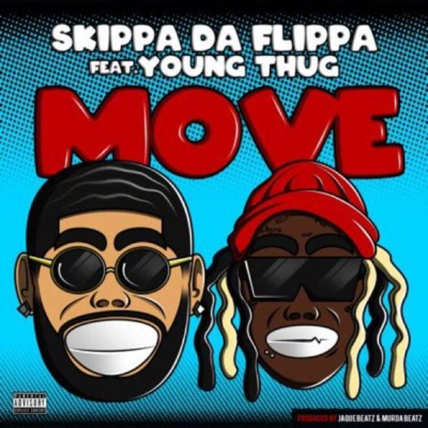 "Skippa Da Flippa Feat. Young Thug – ""Move"""