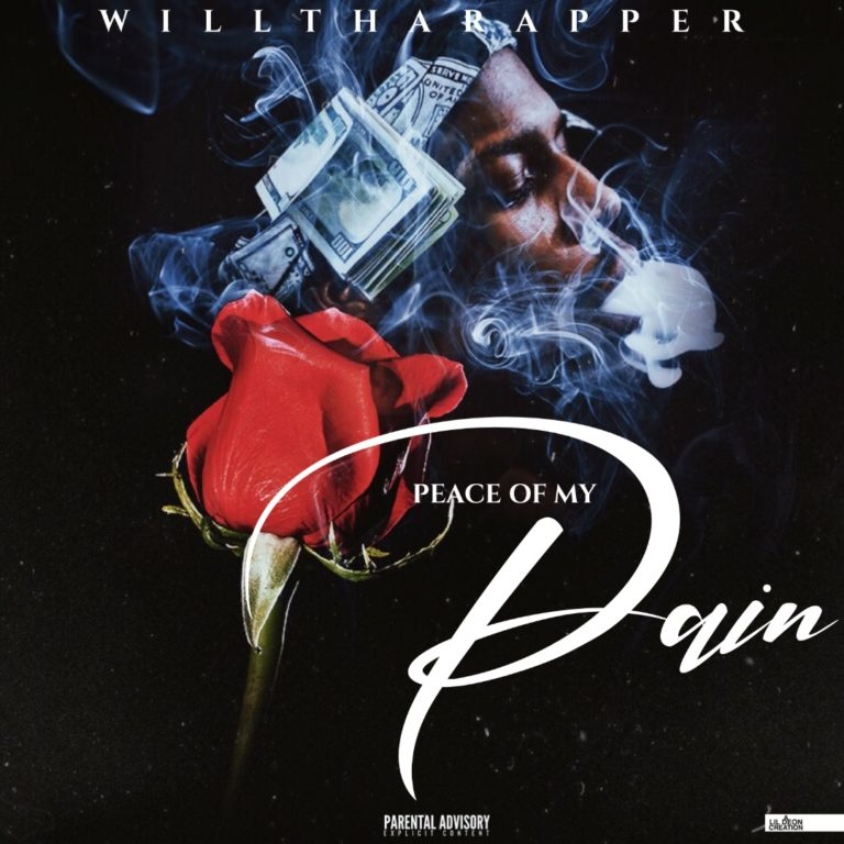 WillThaRapper – 'Piece Of My Pain' (Stream)