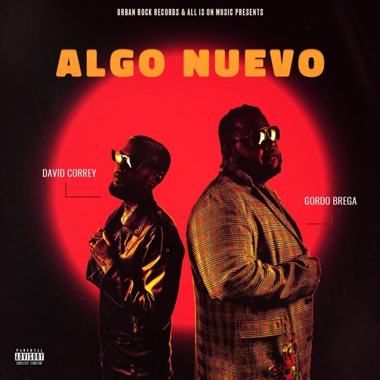 """David Correy & Gordo Brega – 'Algo Nuevo' (Stream); """"Dive"""" (Video)"""