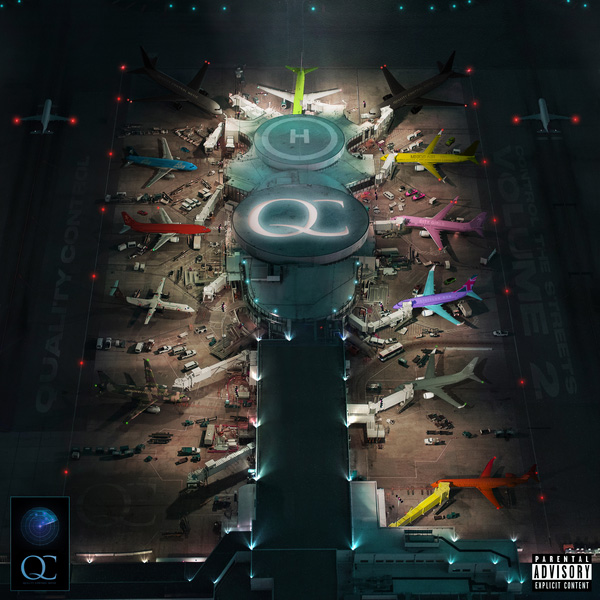 Quality Control – 'Control The Streets Vol. 2' (Stream)