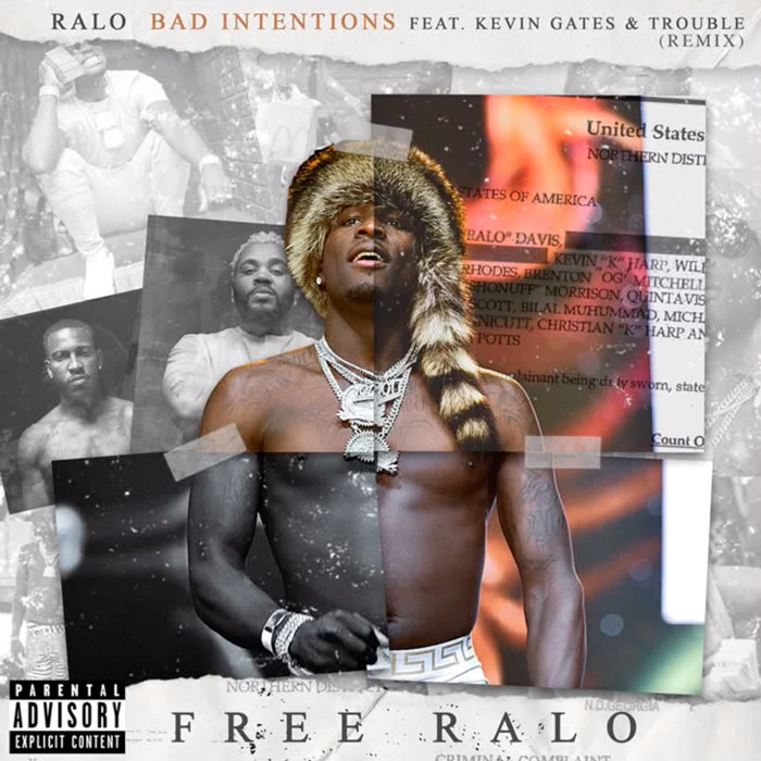 """Ralo Feat. Trouble & Kevin Gates – """"Bad Intentions (Remix)"""""""