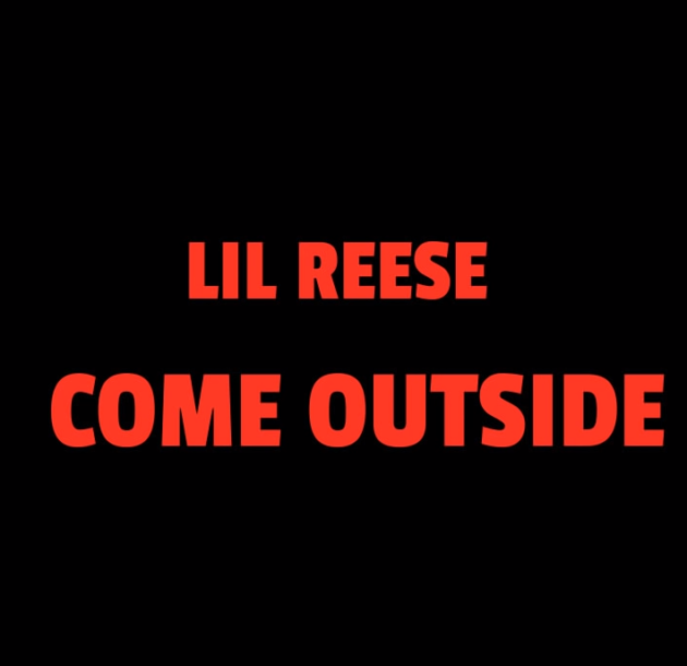 "Lil Reese – ""Come Outside"""