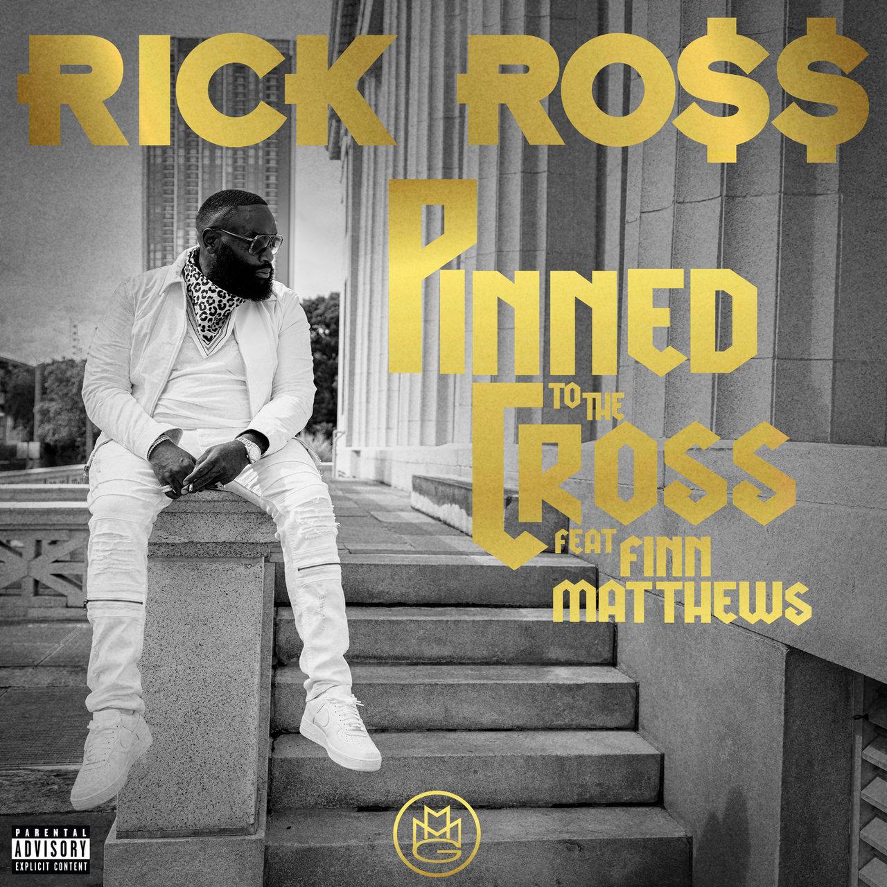 """Rick Ross Feat. Finn Matthews – """"Pinned To The Cross"""""""