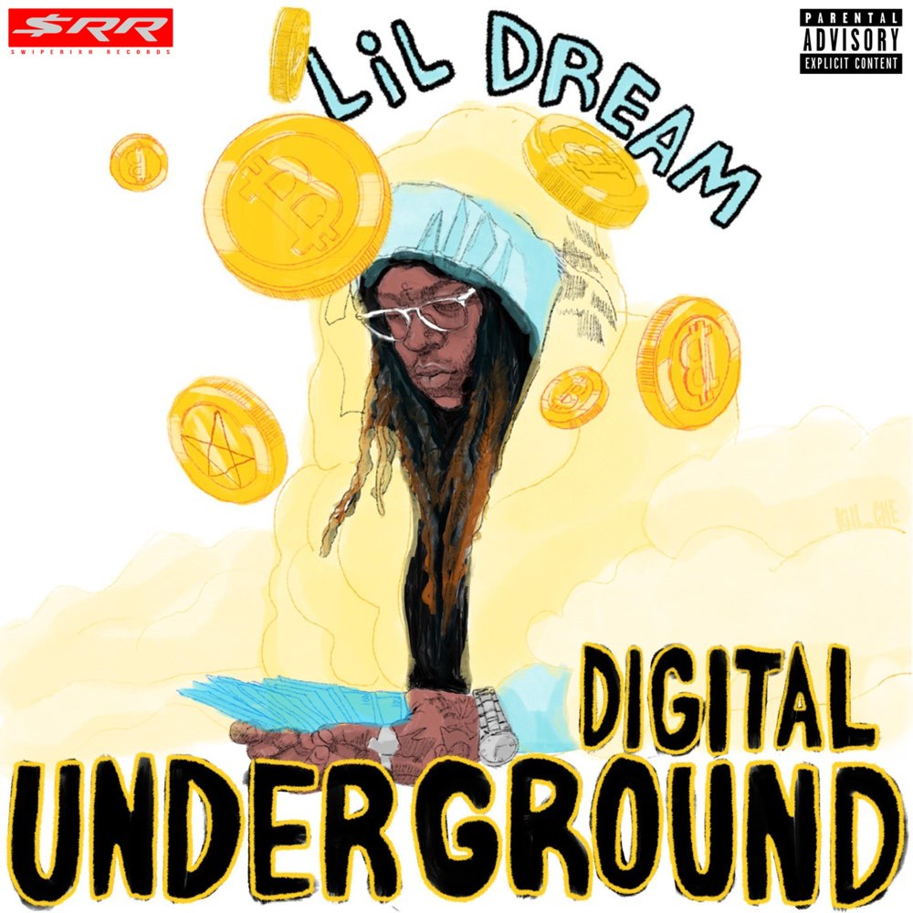 Lil Dream – 'Digital Underground' (Stream)