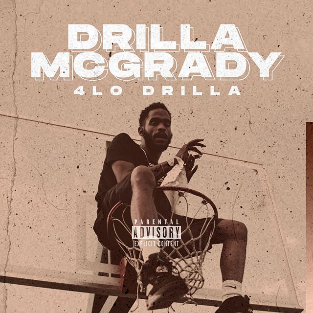 4LO Drilla – Drilla McGrady (Stream)