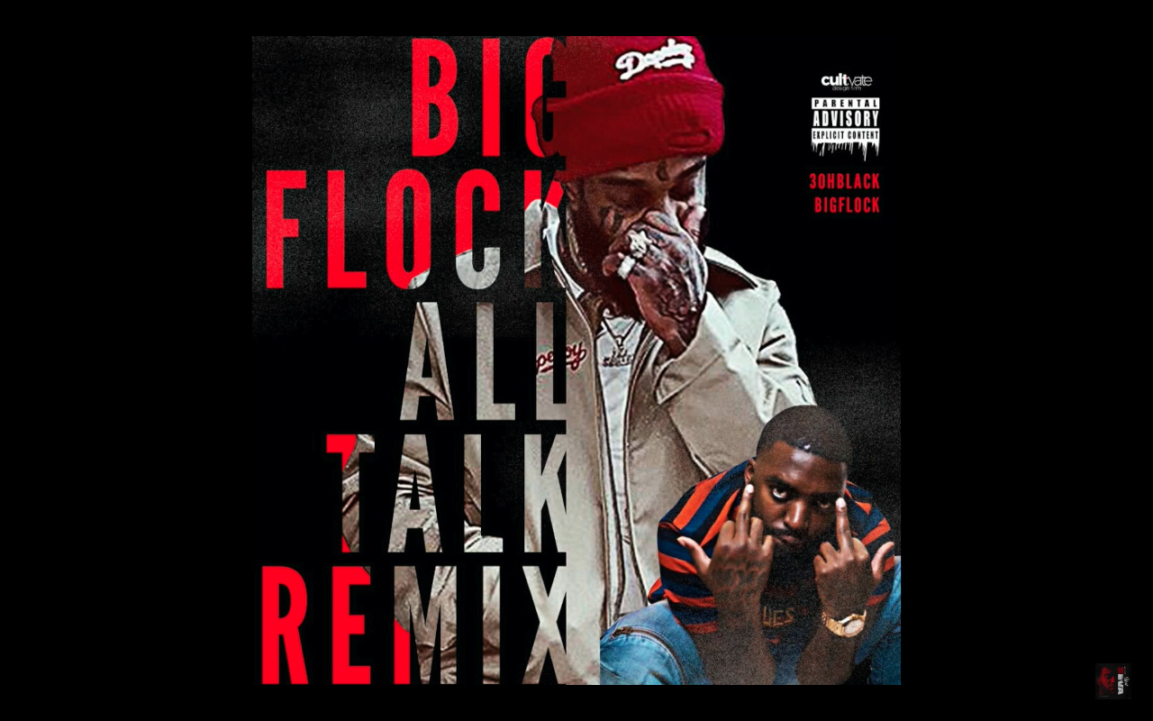 3OhBlack ft. Big Flock – All Talk (Remix)