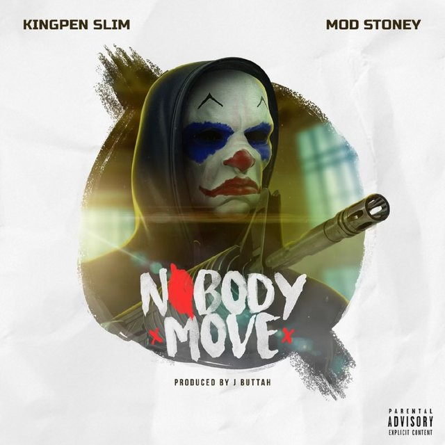 "Kingpen Slim Feat. Mod Stoney – ""Nobody Move"""