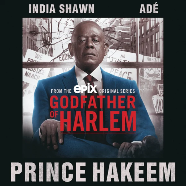 "ADÉ & India Shawn – ""Prince Hakeem"""