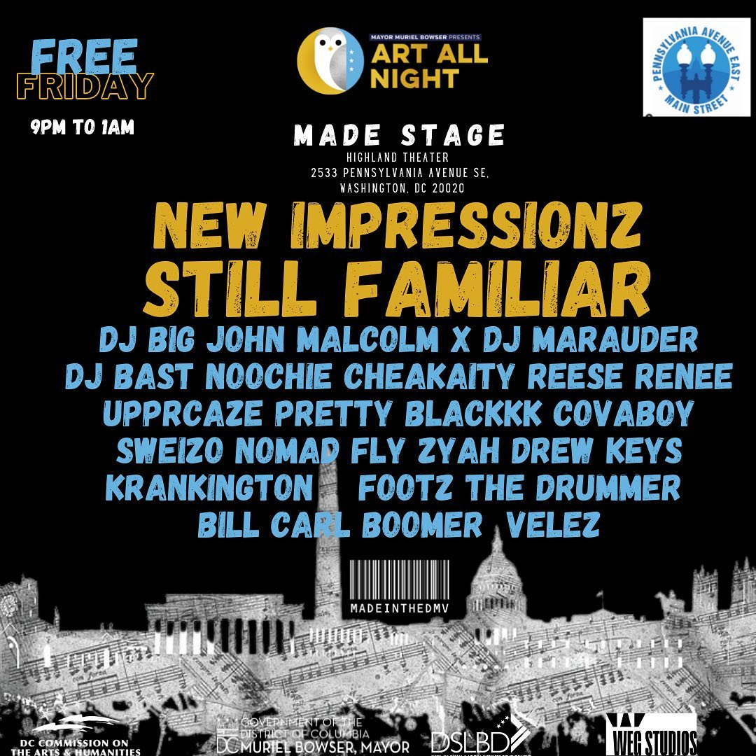 Recap:Made In DMV Presents: Made Session( Art All Night)